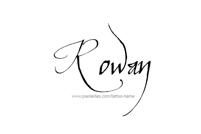 Rowan Name Tattoo Designs | Name tattoo designs, Name ...