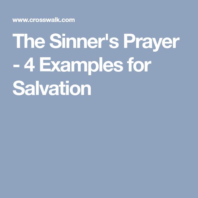 the sinner s prayer 4 examples for salvation prayers pinterest