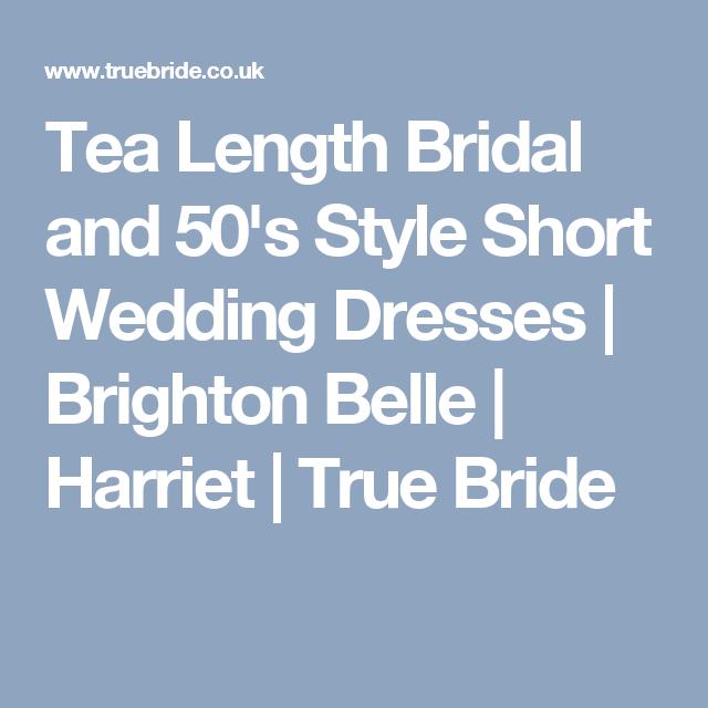 Tea Length Bridal and 50's Style Short Wedding Dresses | Brighton Belle | Harriet | True Bride