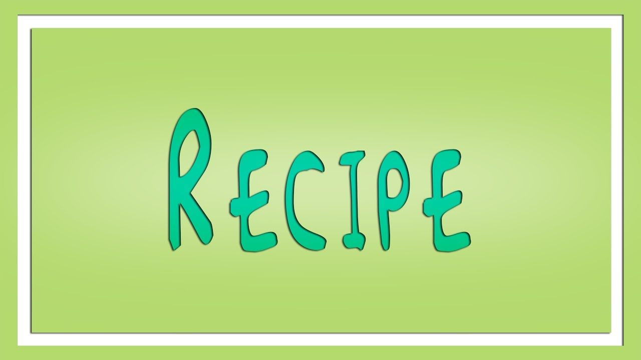 Recipes Meaning