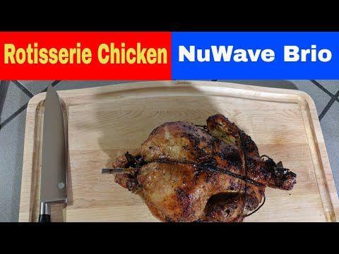 Rotisserie Whole Chicken Recipe Nuwave Brio 14q Air Fryer Oven 5lb Youtube Chicken