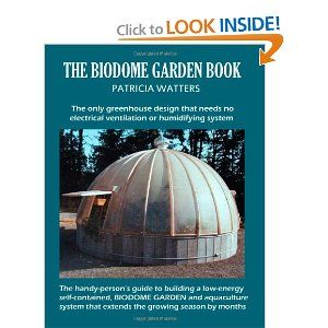 an organic growing system ~ the biodome.