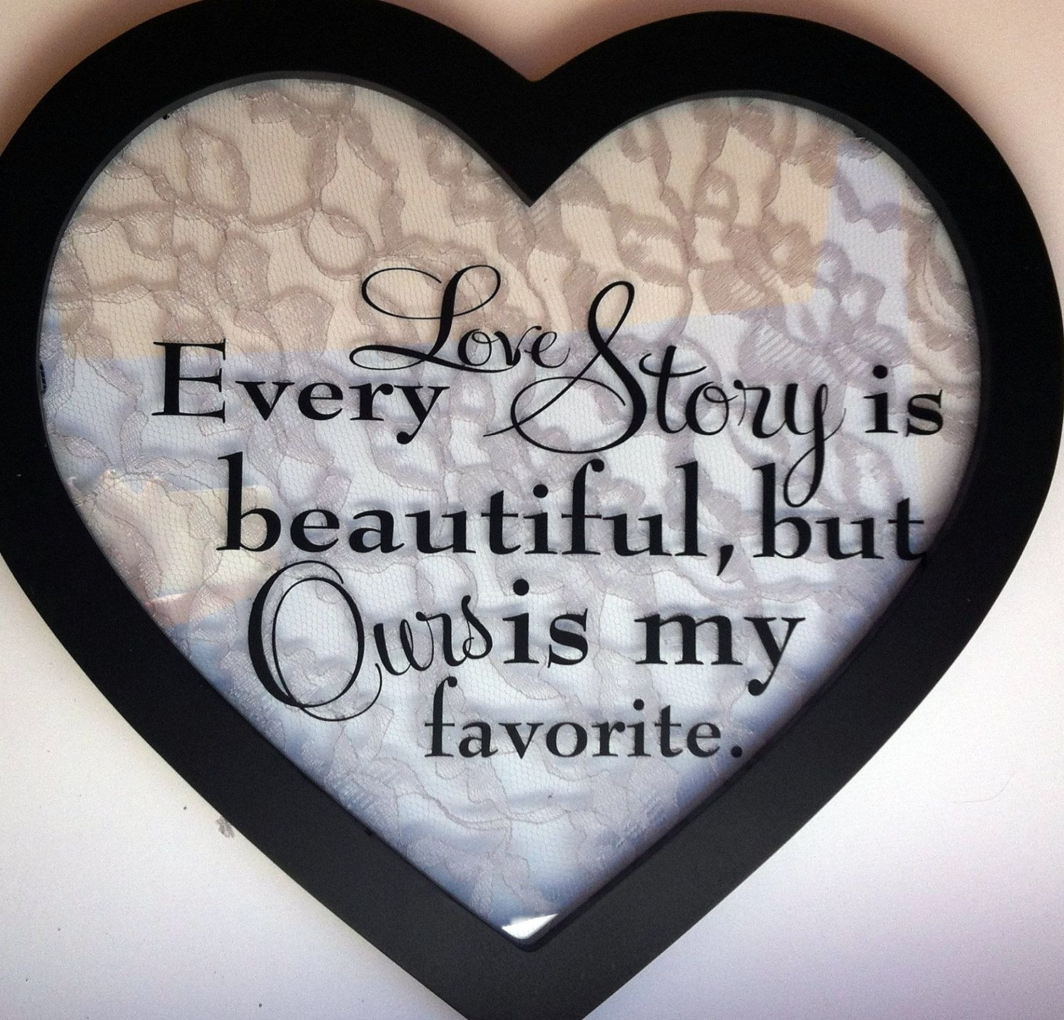 Love Story Quote Wall Decor in Heart Shape Frame $20 00 via Etsy