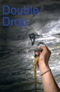 Double Drop by Hurtt, Howard A.