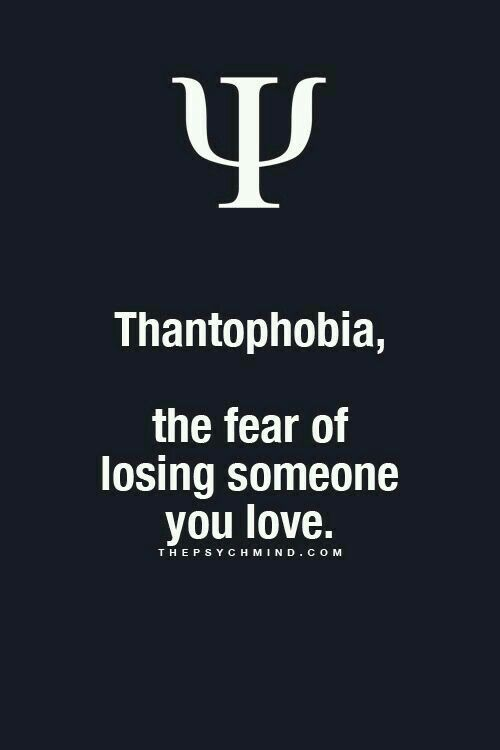 The fear of losing someone phobia