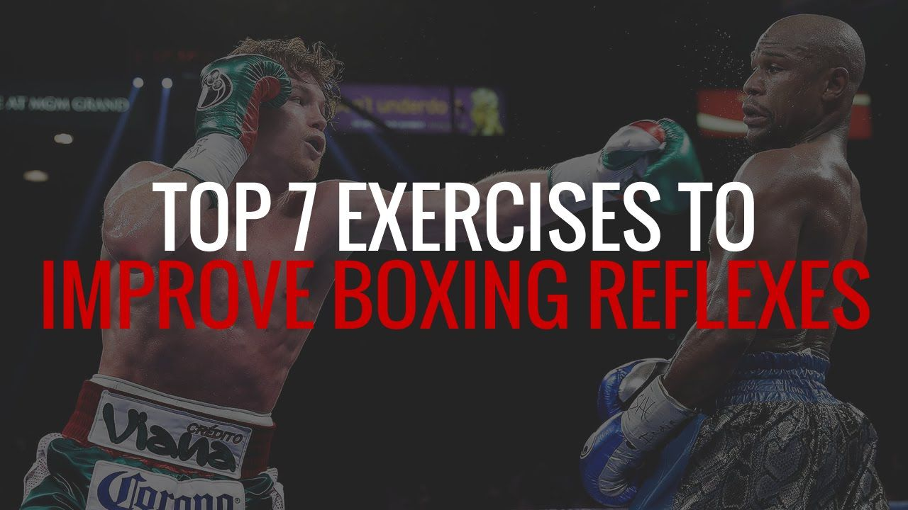 Top 7 Exercises To Improve Reflexes For Boxing And Mma Youtube Martial Arts Workout Boxing Training Home Boxing Workout