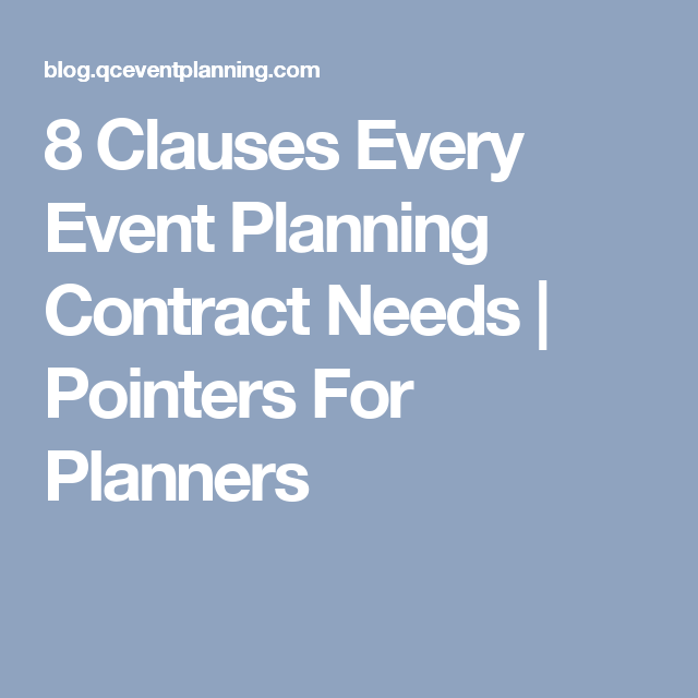 Clauses Every Event Planning Contract Needs  Pointers For