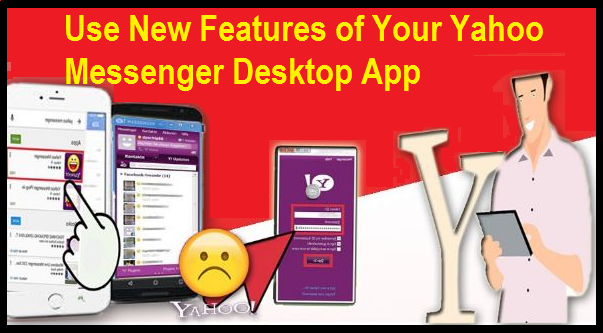 Use New Features of Your Yahoo Messenger Desktop App