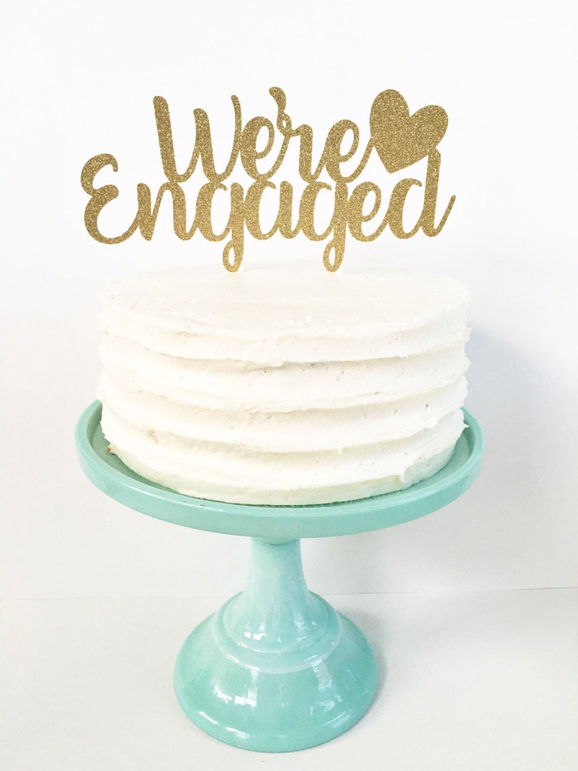 Engagement Cake Table Decorations Were Engaged Cake Topper Engagement Party Decor She Said Yes