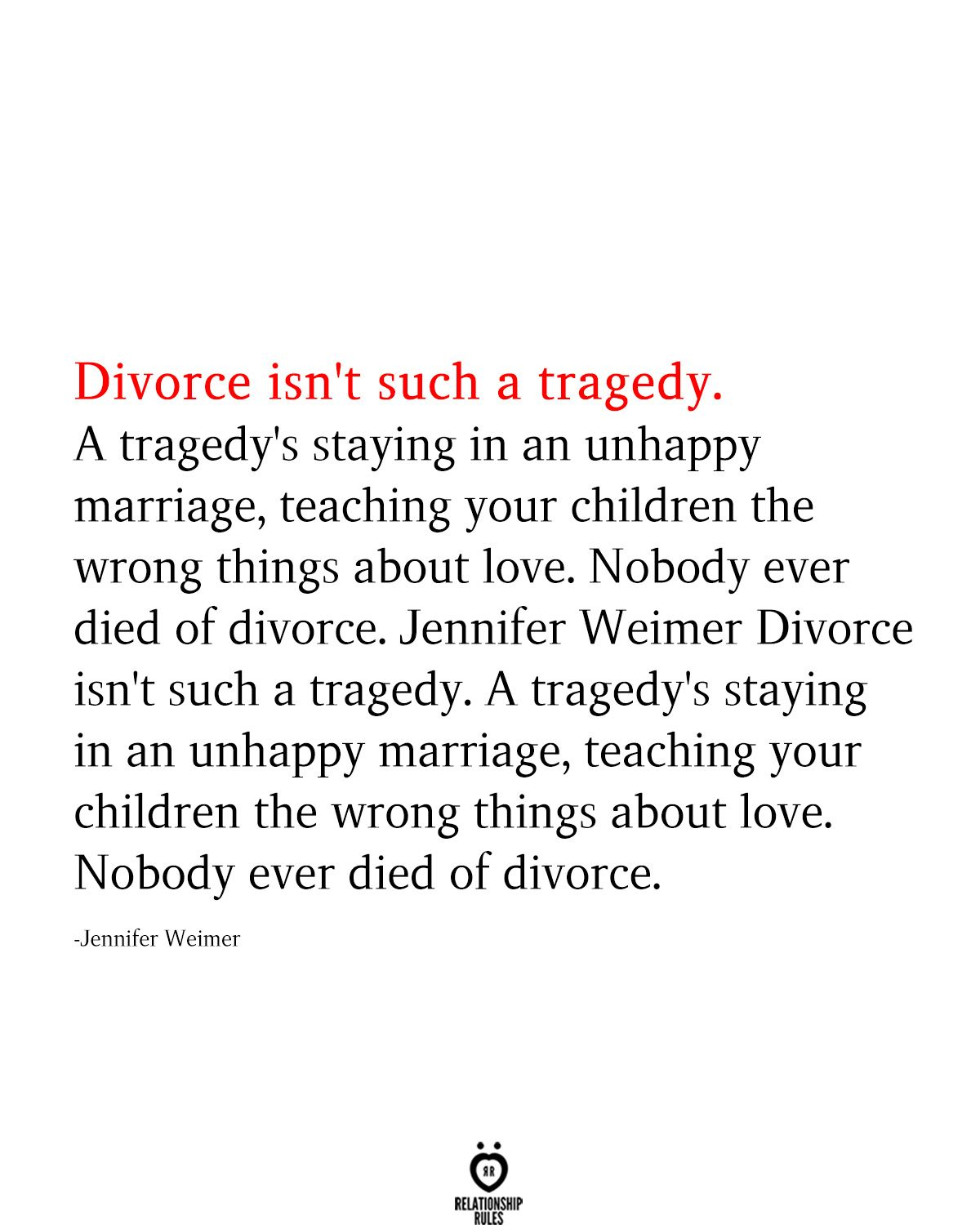 Divorce Isn't Such A Tragedy. A Tragedy's Staying In An Unhappy Marriage