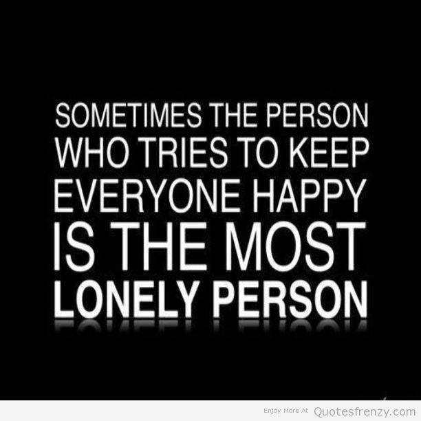 Quotes About Sadness And Loneliness Quotesgram Look At All The