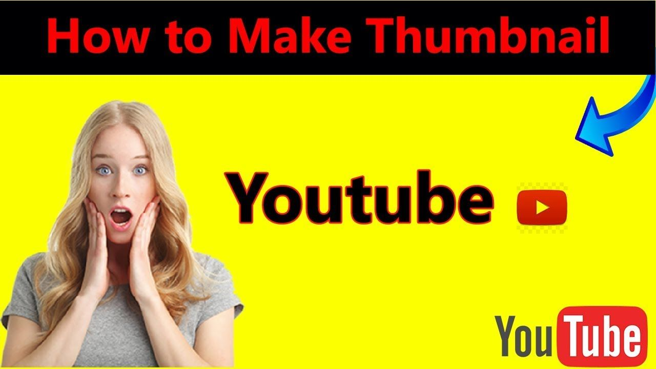 How to make a youtube custom thumbnail quick and easy