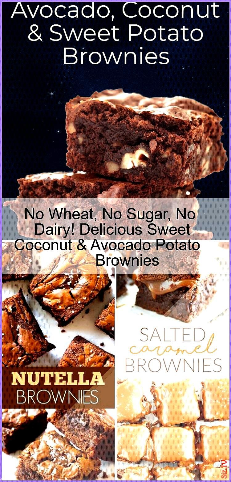 No Wheat No Sugar No Dairy Delicious Sweet Coconut 038 Avocado Potato Brownies No Wheat No Sugar No