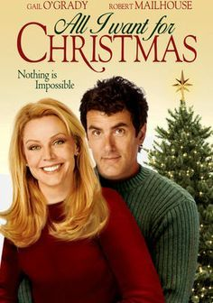 All I Want For Christmas Best Christmas Movies Christmas Movies Great Christmas Movies
