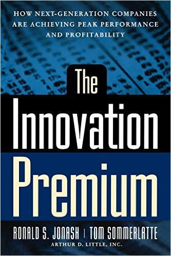 The Innovation Premium: How Next Generation Companies Are Achieving Peak Performance And Profitability
