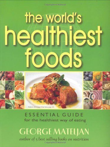 Download Free The World S Healthiest Foods Essential Guide For