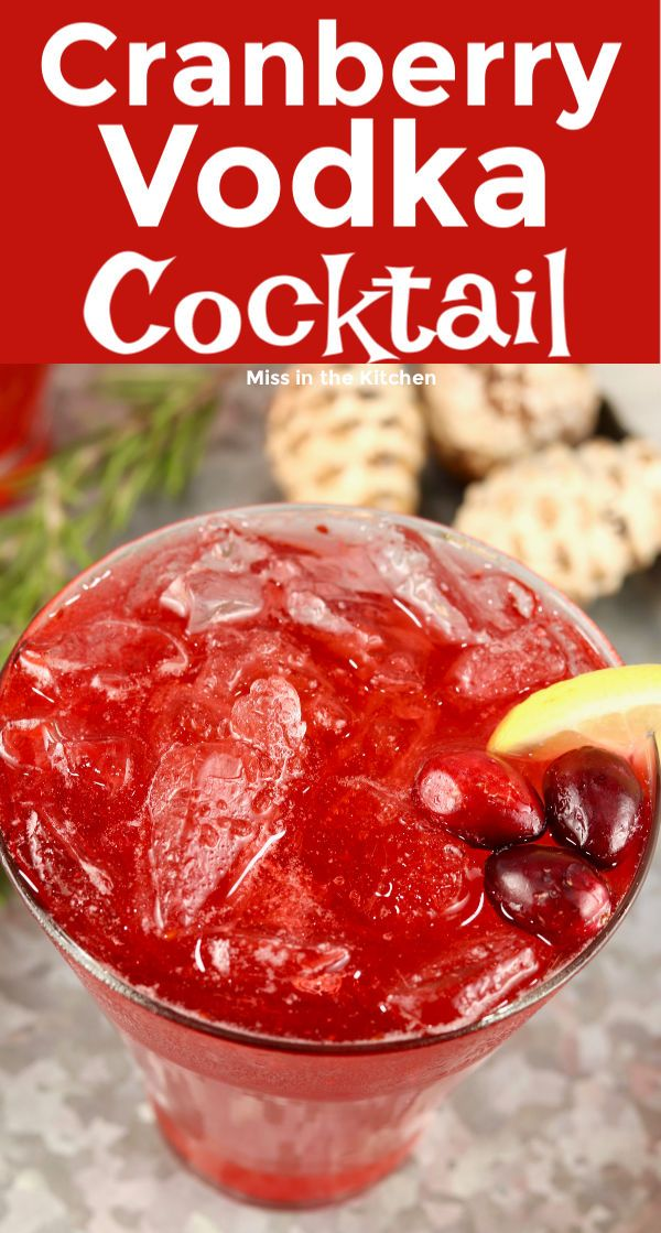 Cranberry Vodka {Easy Cocktail} - Miss in the Kitchen