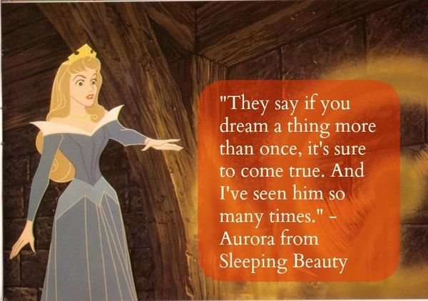 Once Upon A Dream I Ve Watched The Sleeping Beauty More Than 10 Times And I Always Find Sth New That Amazes Disney Quotes Disney Movie Quotes Wonder Quotes