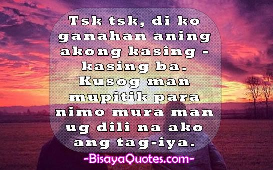 Best Bisaya Love Quotes Www Picswe Com