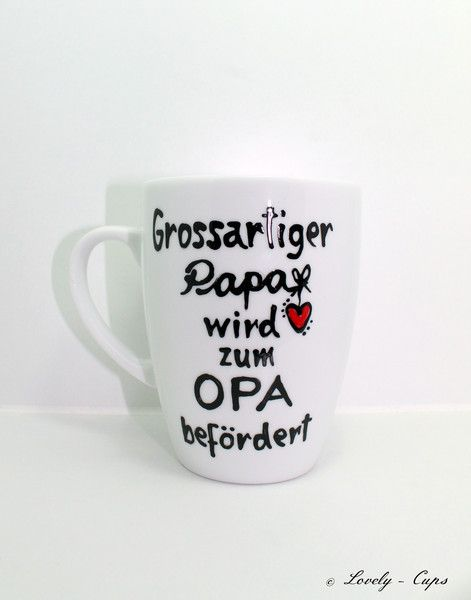 du wirst opa geschenk f r papa opa geschenk tasse von lovely cups auf diy. Black Bedroom Furniture Sets. Home Design Ideas