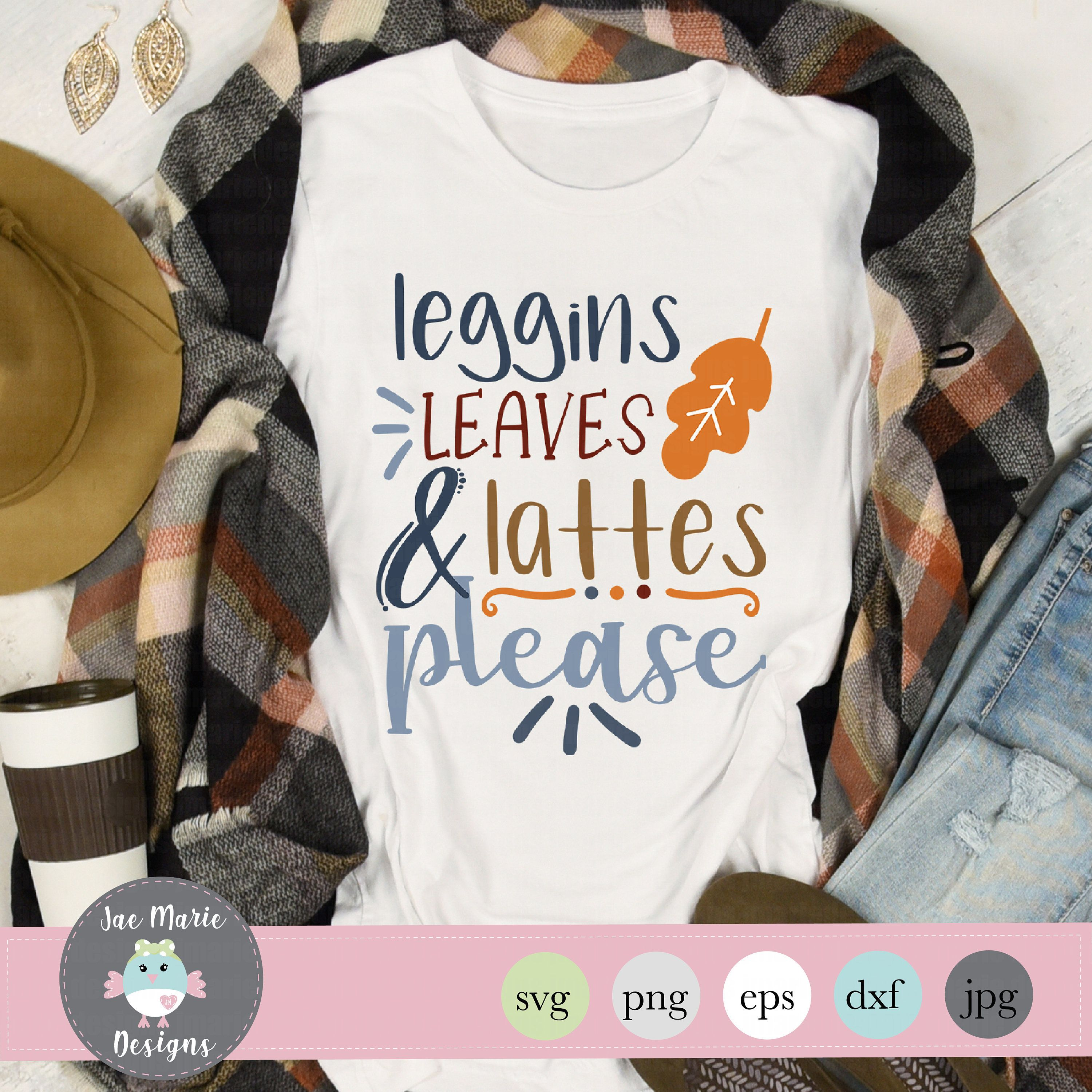 Leggins Leaves And Lattes Svg Cute Fall Svg Fall Cricut Etsy In 2020 Fall Shirts Vinyl Silhouette Design Fall Sweatshirt