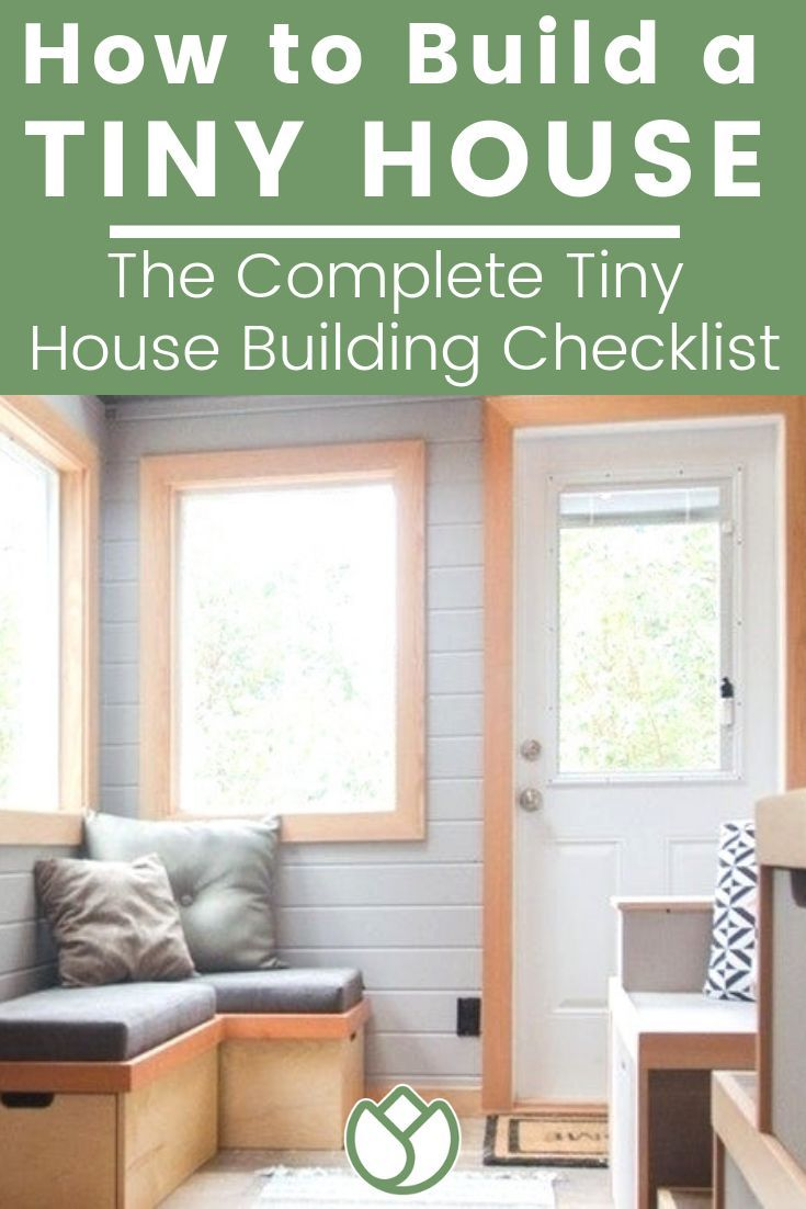 How To Build A Tiny House The Full Tiny House Building