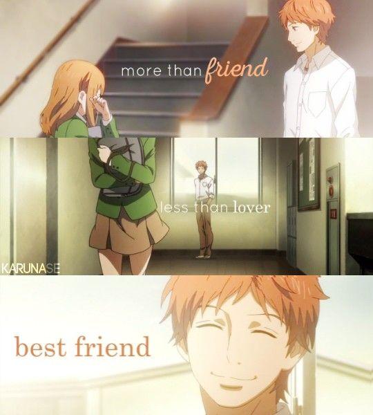 Orange Anime More Than A Friend Less Than A Lover Best Friend Anime Quotes Anime Quotes Inspirational Anime Love Quotes