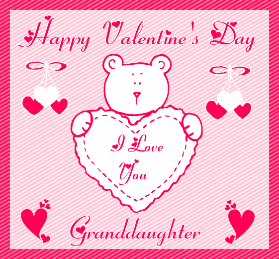 Happy Valentine\'s Day, I Love You Granddaughter valentines day ...