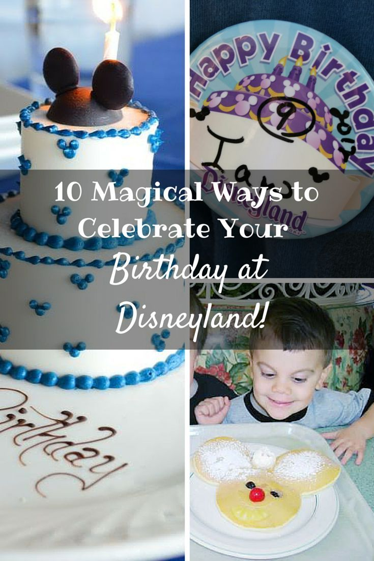 How To Get Into Disneyland For Free On Your Birthday