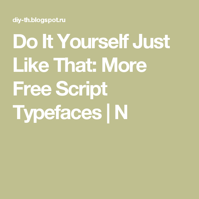 Do it yourself just like that more free script typefaces n do it yourself just like that more free script typefaces n solutioingenieria Images