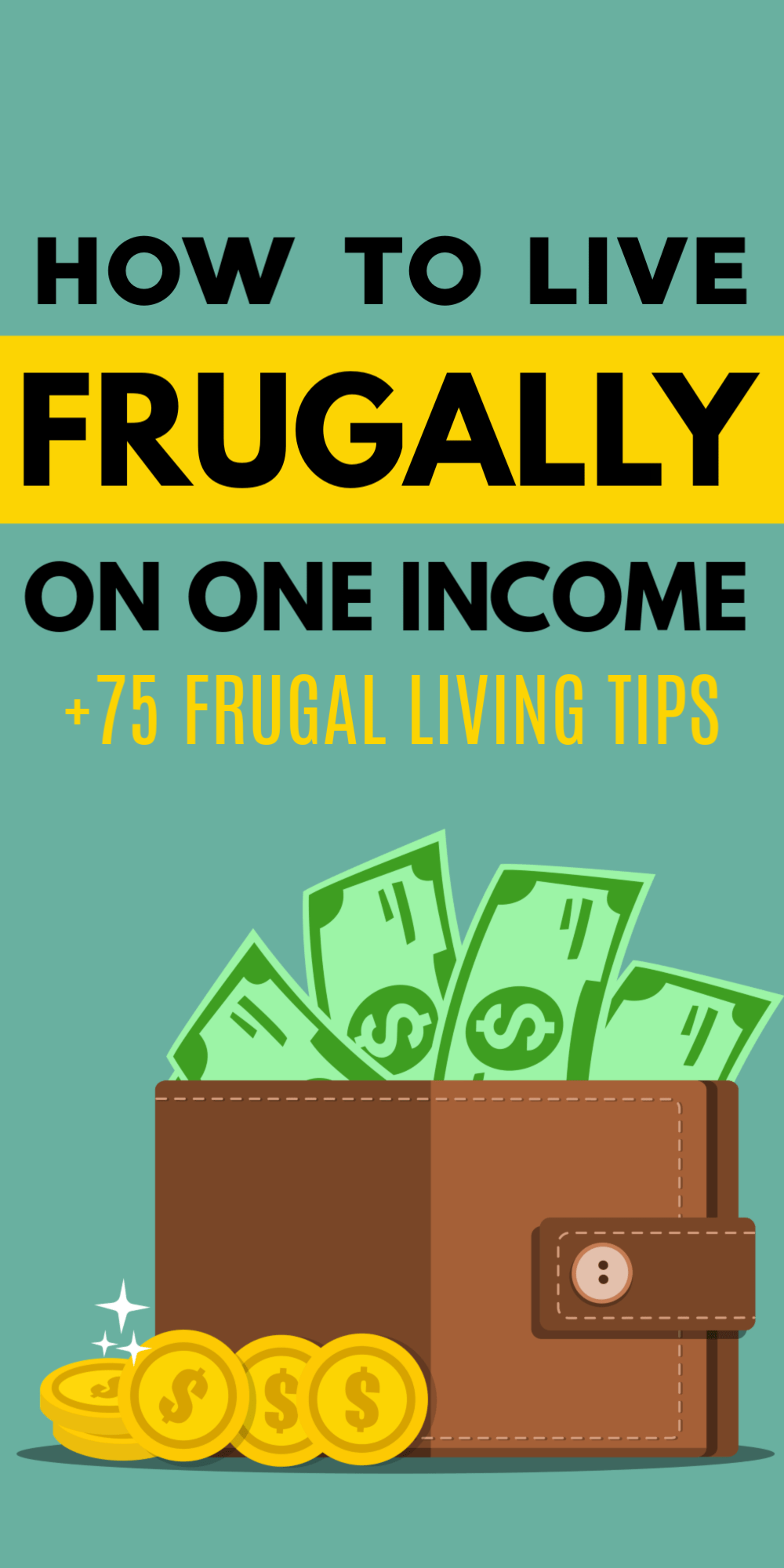 How to Live Frugally on One Income - Not Quite an Adult