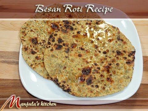 besan ki roti manjulas kitchen indian vegetarian recipes - Manjulas Kitchen 2