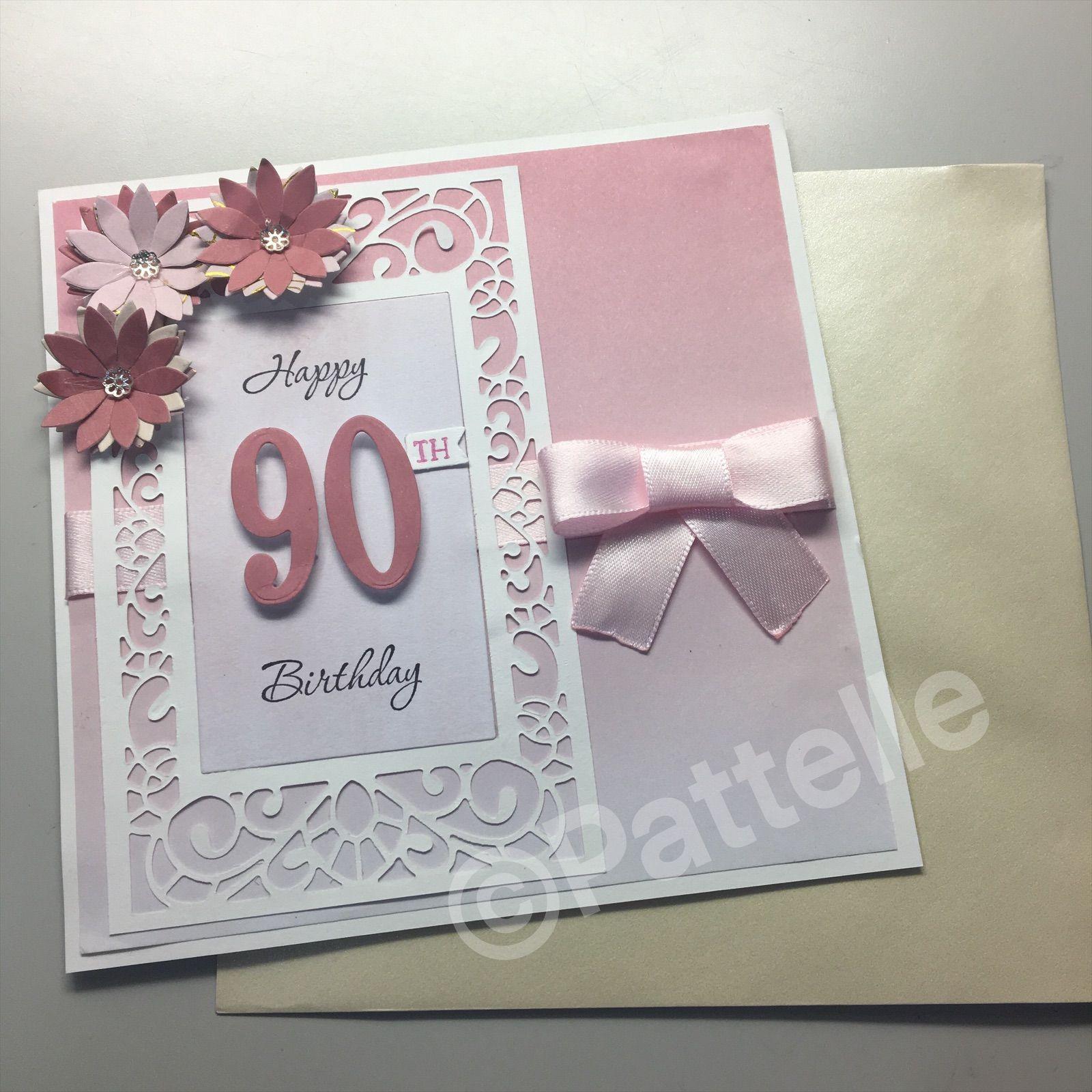 90th Birthday Card Handmade Cards Cardmaking Kaisercraft Milestone Birthday Female B Birthday Cards Handmade Female 70th Birthday Card 90th Birthday Cards