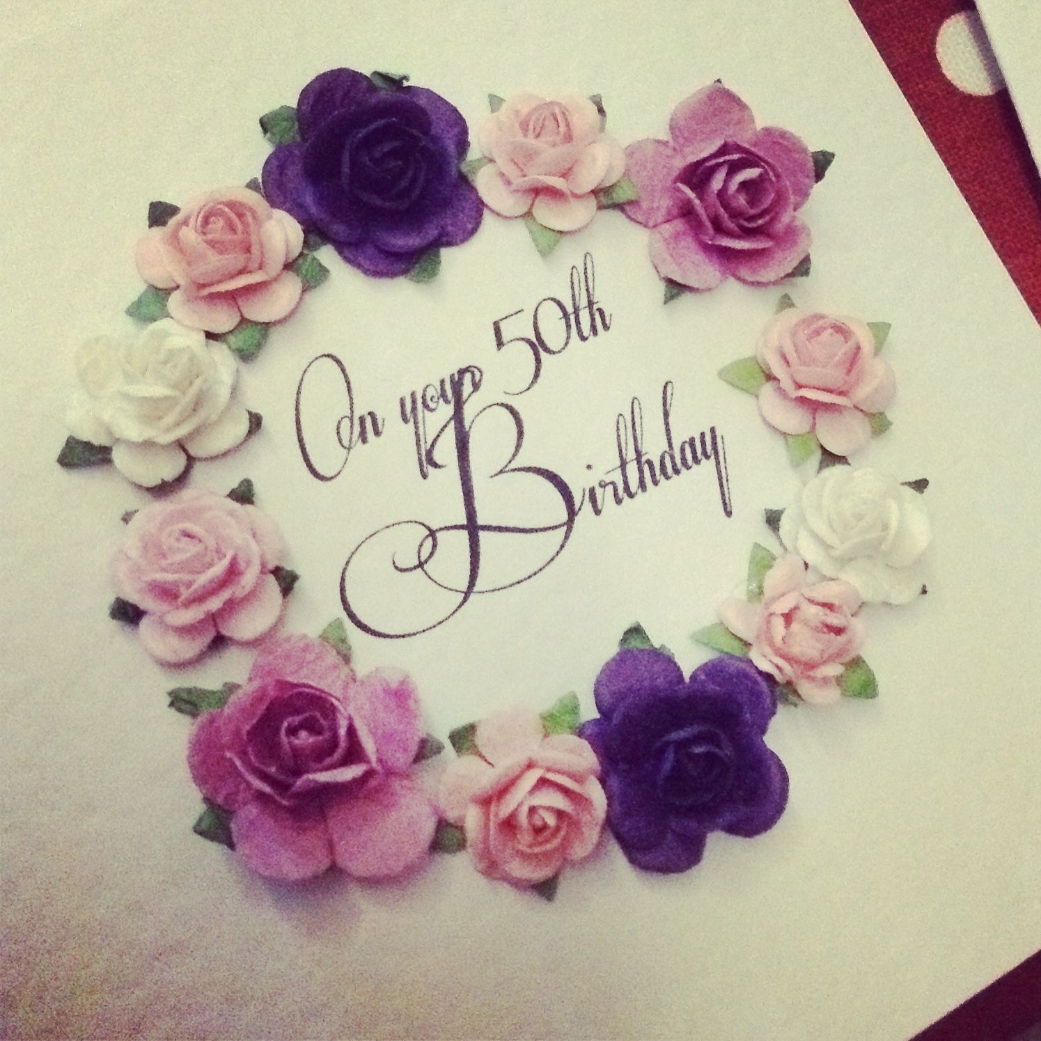 Handmade happy 50th birthday greeting card by osonia designs using handmade happy 50th birthday greeting card by osonia designs using beautiful paper roses kristyandbryce Image collections