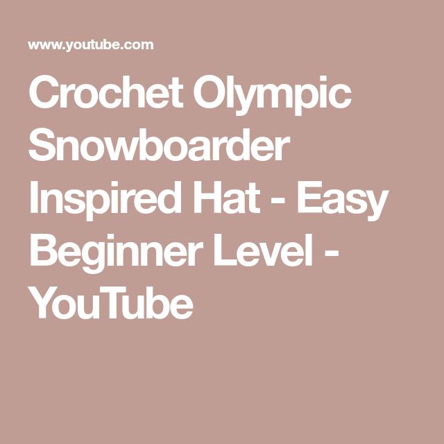 a3219d70e2ae8 Crochet Olympic Snowboarder Inspired Hat - Easy Beginner Level - YouTube Crochet  Beanie Hat