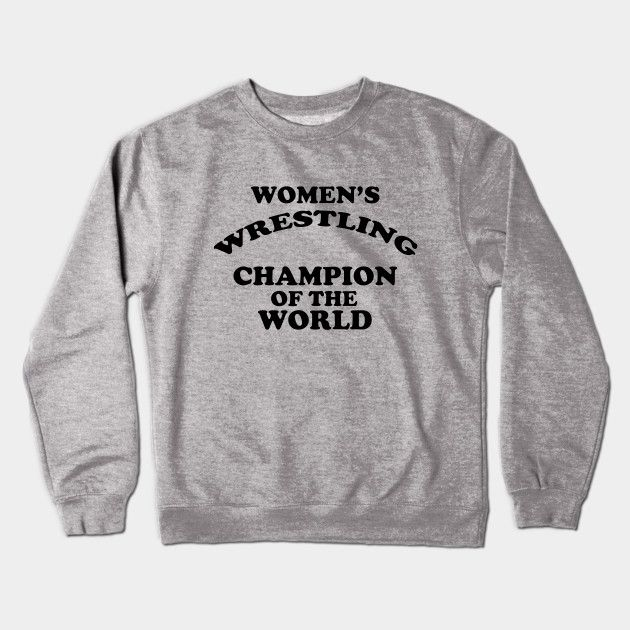 d46016f2 Women's Wrestling Champion of the World - Pro wrestling inspired replica of  Andy Kaufman's iconic Women's Wrestling Champion of the World t shirt.