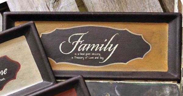 """Express your love for someone with this decorative tray that says, """"Family is a God given blessing, a treasury of love and joy."""""""