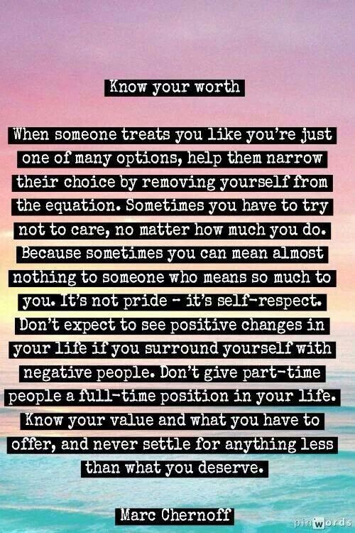Know Your Self Worth Youre Allowed To End Toxic Relationships
