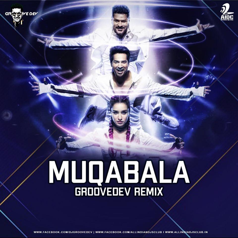Muqabala Remix Street Dancer Groovedev Aidc In 2020 Dj Songs Remix Bengali Song