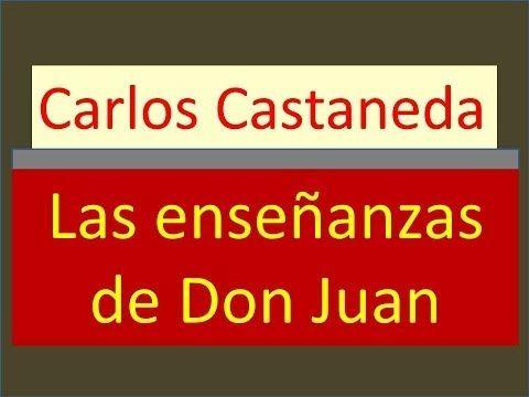 Carlos Castaneda Las Enseñanzas De Don Juan Youtube Carlos Castaneda Libros De Lectura Enseñar