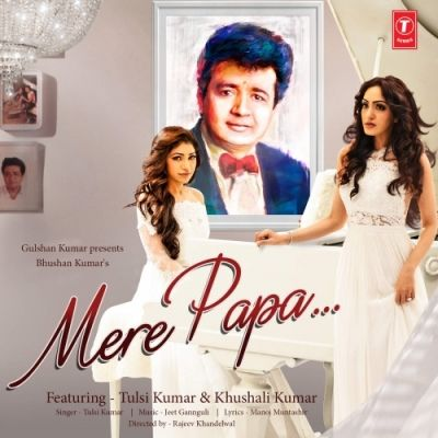 Mere Papa By Tulsi Kumar Download Mp3 Song Mp3mad Com Mp3 Song Download Mp3 Song Song Playlist
