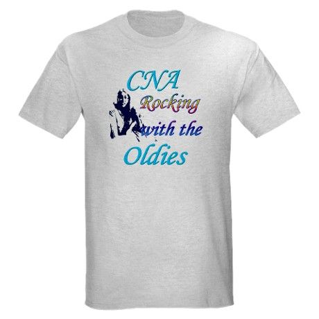 CNA rocking with the oldies  Light T-Shirt
