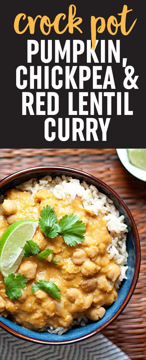 Cooker Pumpkin, Chickpea, & Red Lentil Curry Slow Cooker Pumpkin, Red Lentil, and Chickpea Curry recipe - Creamy, hearty, and full of flavor, this vegan Crock Pot recipe is so easy to assemble. A perfect weeknight dinner for fall (or any season!)