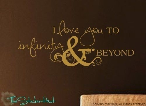 I Love You to Infinity and Beyond Sticky Vinyl Wall Accent ...