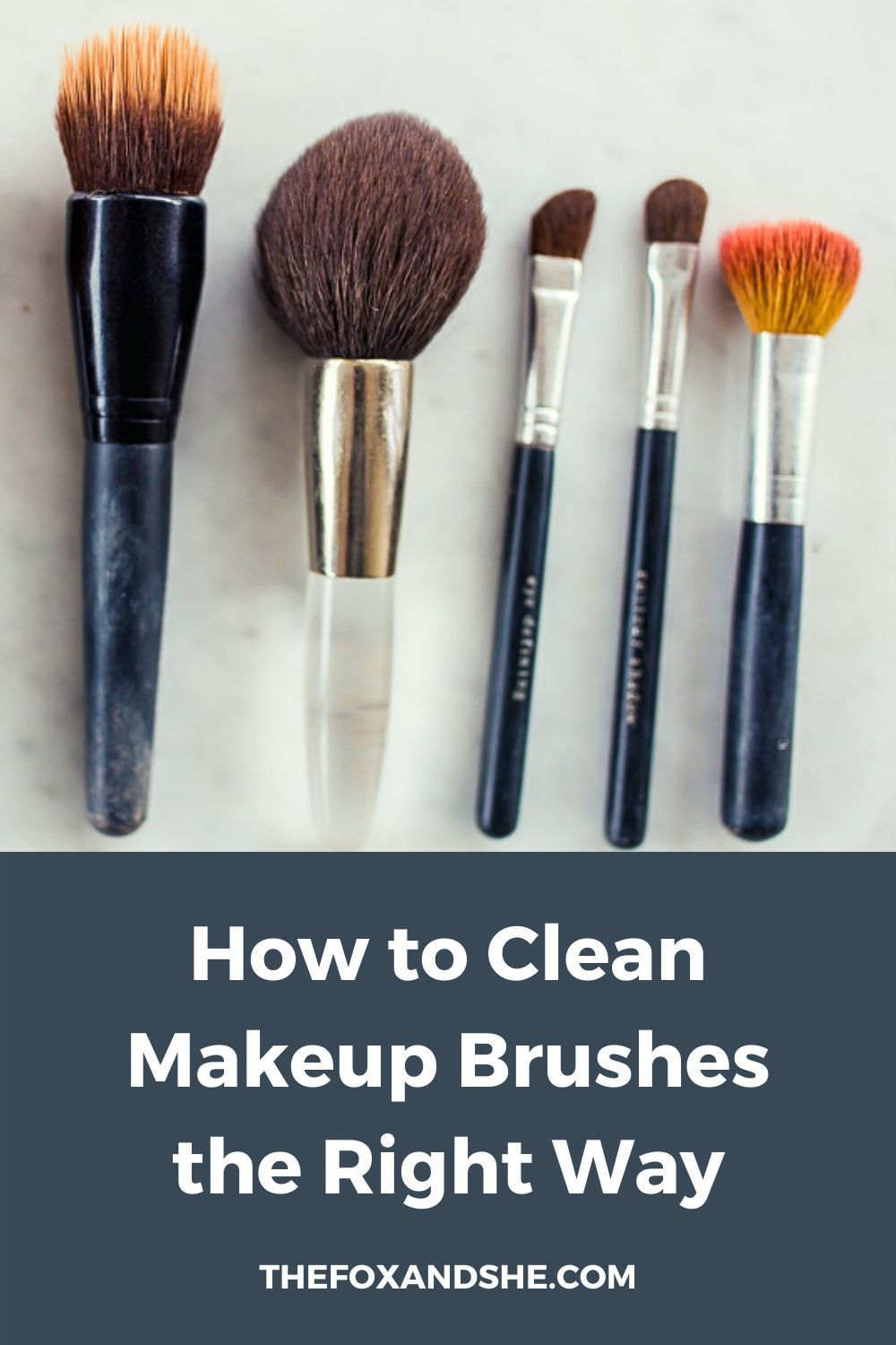 How to Clean Makeup Brushes | The Fox