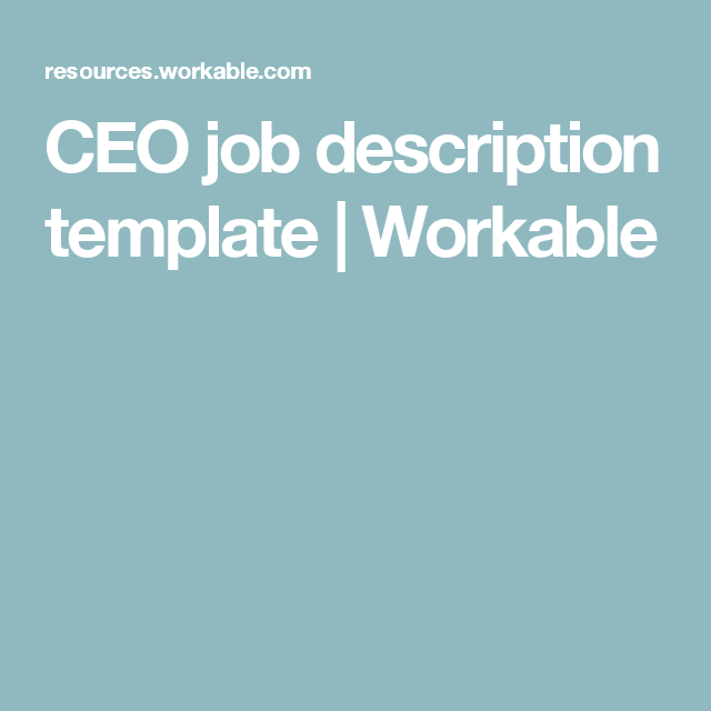 Ceo Job Description Template  Workable  I Mean Business