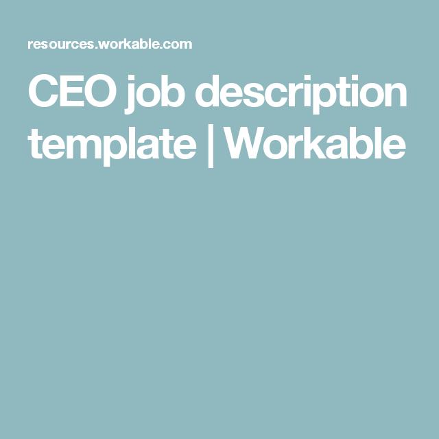 Ceo Job Description Template  Workable  I Mean Business