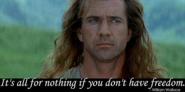 Braveheart Freedom Mel Gibson Braveheart Oscar Movies Movie Quotes
