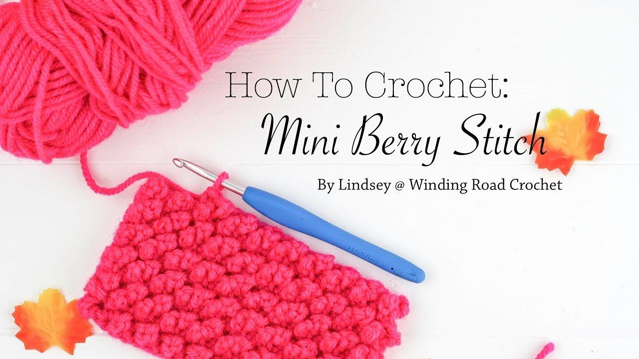 How To Crochet Mini Berry Stitch Right Handed Youtube Haak