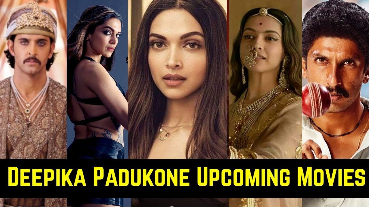 09 Deepika Padukone Upcoming Movies List 2020 And 2021 With Cast Story Deepika Padukone Movies Movie List Upcoming Movies 2020
